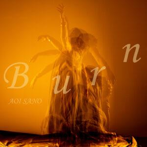 佐野碧 New Single『Burn』Release
